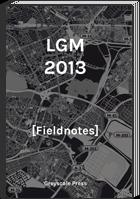LGM-2013-fieldnotes